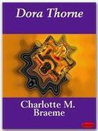 Couverture du livre « Dora Thorne » de Charlotte M. Braeme aux éditions Ebookslib