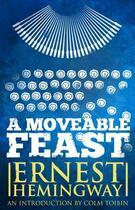 Couverture du livre « Moveable Feast: The Restored Edition » de Ernest Hemingway aux éditions Scribner