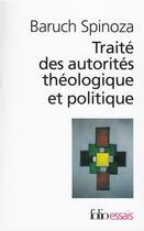 Couverture du livre « Traite des autorites theologique et politique » de Baruch Spinoza aux éditions Gallimard