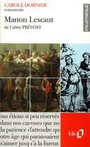 Couverture du livre « Manon lescaut de l'abbe prevost (essai et dossier) » de Carole Dornier aux éditions Gallimard