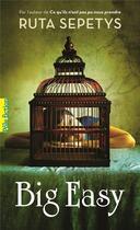 Couverture du livre « Big easy » de Ruta Sepetys aux éditions Gallimard-jeunesse