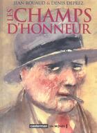 Couverture du livre « Les champs d'honneur » de Deprez/Rouaud aux éditions Casterman