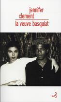 Couverture du livre « La veuve Basquiat » de Jennifer Clement aux éditions Christian Bourgois
