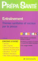 Couverture du livre « Entrainement ; Themes Sanitaires Et Sociaux Par La Presse » de J Gassier aux éditions Elsevier-masson