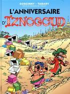 Couverture du livre « Iznogoud T.19 ; l'anniversaire d'Iznogoud » de Jean Tabary et Rene Goscinny aux éditions Imav