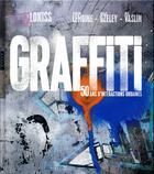 Couverture du livre « Graffiti ; 50 ans d'interactions urbaines » de Lokiss aux éditions Hazan