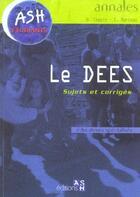 Couverture du livre « Les Dees ; Sujets Et Corriges » de Brigitte Coppin et E Marteau aux éditions Ash