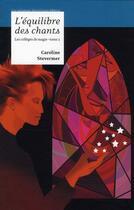 Couverture du livre « Les collèges de magie t.2 ; l'équilibre des chants » de Caroline Stevermer aux éditions Moutons Electriques