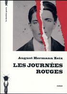 Couverture du livre « Les journées rouges » de August Hermann Zeiz aux éditions La Derniere Goutte