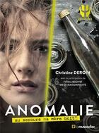 Couverture du livre « Anomalie ; au secours ma mère boit ! » de Christine Deroin et Fatma Bouvet De La Maisonneuve aux éditions Le Muscadier