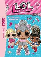 Couverture du livre « L.O.L. surprise ! T.1 ; nouvelle année, nouvelles B.B. ! » de Collectif aux éditions Hachette Jeunesse