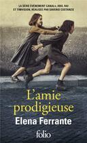 Couverture du livre « L'amie prodigieuse ; enfance, adolescence » de Elena Ferrante aux éditions Gallimard