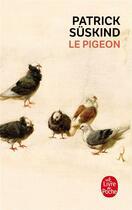 Couverture du livre « Le pigeon » de Patrick Suskind aux éditions Lgf