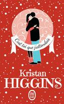 Couverture du livre « C'est toi que j'attendais » de Kristan Higgins aux éditions J'ai Lu