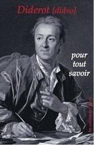 Couverture du livre « Diderot ; pour tout savoir » de Collectif aux éditions Cahiers De L'egare
