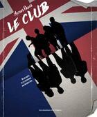 Couverture du livre « Le club » de Michel Pagel aux éditions Moutons Electriques