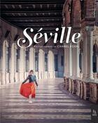 Couverture du livre « Séville » de Chanel Koehl et Pierre Clery aux éditions Editions Sutton