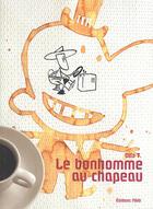 Couverture du livre « Le bonhomme au chapeau » de T. Otto aux éditions Editions Flblb