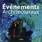 Couverture du livre « Événements architecturaux » de Jacobo Krauel aux éditions Links