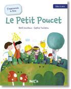 Couverture du livre « J'apprends à lire ; le Petit Poucet » de Rene Gouichoux et Sophia Touliatou aux éditions Le Ballon