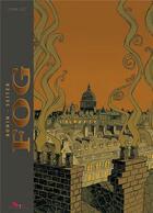 Couverture du livre « Fog ; INTEGRALE VOL.1 ; T.1 A T.4 » de Roger Seiter et Cyril Bonin aux éditions Editions Du Long Bec