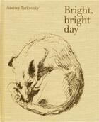 Couverture du livre « Andrey Tarkovsky Bright Bright Day (Russian Edition) /Russe » de Tarkovsky Andrey aux éditions Thames & Hudson