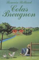 Couverture du livre « Colas Breugnon » de Romain Rolland aux éditions Albin Michel