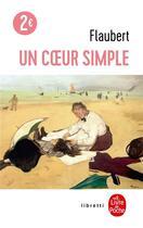 Couverture du livre « Un coeur simple » de Gustave Flaubert aux éditions Lgf