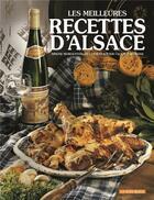 Couverture du livre « Les Meilleures Recettes D'Alsace » de Morgenthaler Simone aux éditions La Nuee Bleue