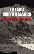 Couverture du livre « Les mystères de Tenerife » de Lazaro Martin Manca aux éditions Le Passage