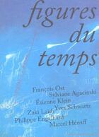 Couverture du livre « Figures Du Temps » de Collectif aux éditions Parentheses