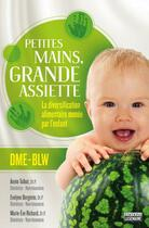 Couverture du livre « Petites mains, grande assiette » de Talbot/Bergevin aux éditions La Semaine