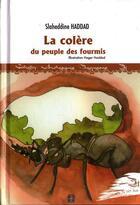 Couverture du livre « La colère du peuple des fourmis » de Slaheddine Haddad aux éditions Arabesques