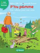 Couverture du livre « P'tite Pomme T.11 ; une cabane pour mes amis » de Gwenaelle Doumont et Delphine Gilles-Cotte aux éditions Magnard