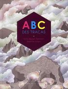 Couverture du livre « ABC des tracas » de Anne-Margot Ramstein et Matthias Aregui aux éditions Albin Michel