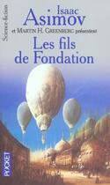 Couverture du livre « Les Fils De Fondation » de Isaac Asimov et Martin H. Greenberg aux éditions Pocket