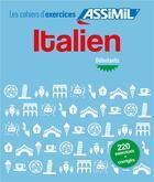 Couverture du livre « Italien débutants » de Federico Benedetti aux éditions Assimil