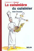 Couverture du livre « Cuisiniere Du Cuisinier » de Grasser aux éditions Belin