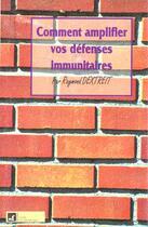 Couverture du livre « Les Vegetaux Au Service De Vos Defenses Immunitaires » de Raymond Dextreit aux éditions Vivre En Harmonie