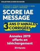Couverture du livre « Annales score ?IAE message : 4 ans d'annales corrigées (2e édition) » de Collectif aux éditions Studyrama