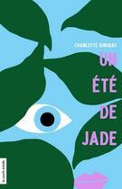 Couverture du livre « Un été de jade » de Charlotte Gingras aux éditions Courte Echelle