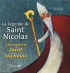 Couverture du livre « La legende de saint Nicolas ; the legend of saint Nicholas » de Maddalena Gerli et Jean-Claude Baudroux aux éditions Oxalide