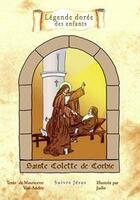 Couverture du livre « Sainte Colette de Corbie » de Mauricette Vial-Andru aux éditions Saint Jude