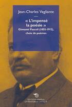 Couverture du livre « L'impensé la poésie ; choix de poèmes » de Giovanni Pascoli aux éditions Mimesis