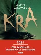 Couverture du livre « Kra » de John Crowley aux éditions L'atalante