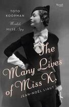 Couverture du livre « The Many Lives of Miss K » de Jean-Noel Liaut aux éditions Rizzoli Digital