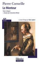 Couverture du livre « Le menteur » de Pierre Corneille aux éditions Gallimard