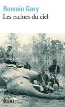 Couverture du livre « Les racines du ciel » de Romain Gary aux éditions Gallimard