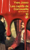 Couverture du livre « Les captifs de Cornouaille » de Yves Josso aux éditions 10/18
