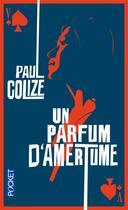 Couverture du livre « Un parfum d'amertume » de Paul Colize aux éditions Pocket